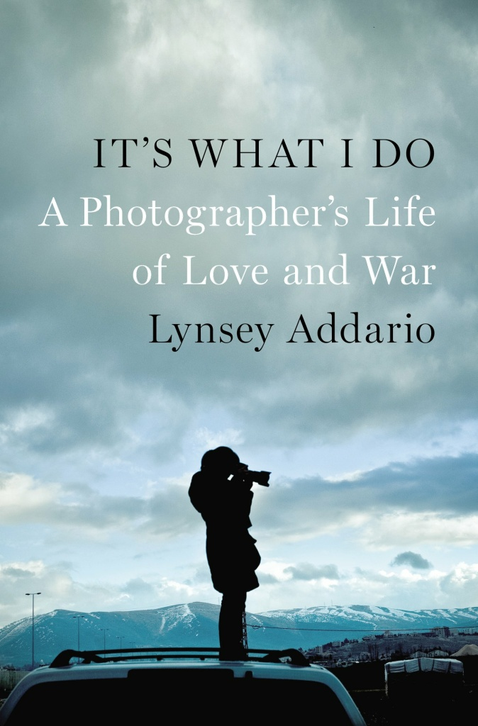 The cover of Lynsey Addario's memoir. Courtesy Penguin Press.