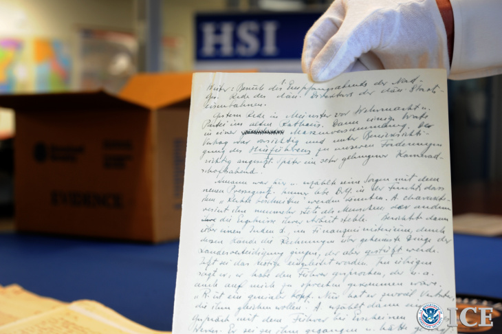 Federal officials and representatives from the U.S. Holocaust Memorial Museum in Washington, announced the seizure of a long-lost diary kept by a close confidant of Adolph Hitler. The recovery of this historical document was the result of an extensive investigation conducted by U.S. Immigration and Customs Enforcement's (ICE) Homeland Security Investigations (HSI). The