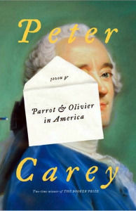 Peter Carey's latest book follows two unlikely friends through their adventures in early nineteenth-century America