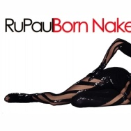 "Cover of RuPaul's album ""Born Naked."""
