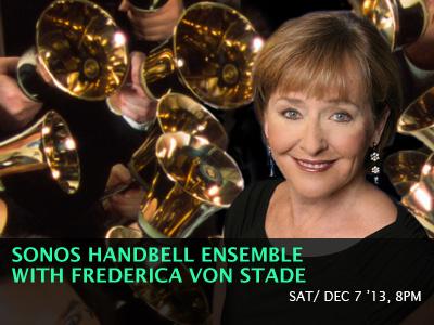 SONOS Handbell Ensemble with Frederica von Stade