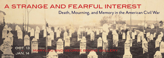 A Strange and Fearful Interest: Death, Mourning, and Memory in the American Civil War