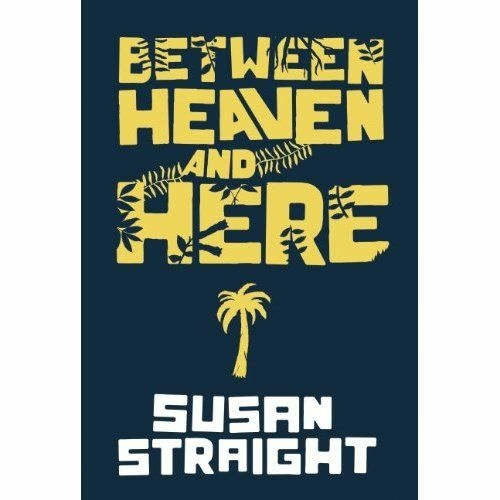 Susan Straight closes out her trilogy about the fictional Rio Seco with