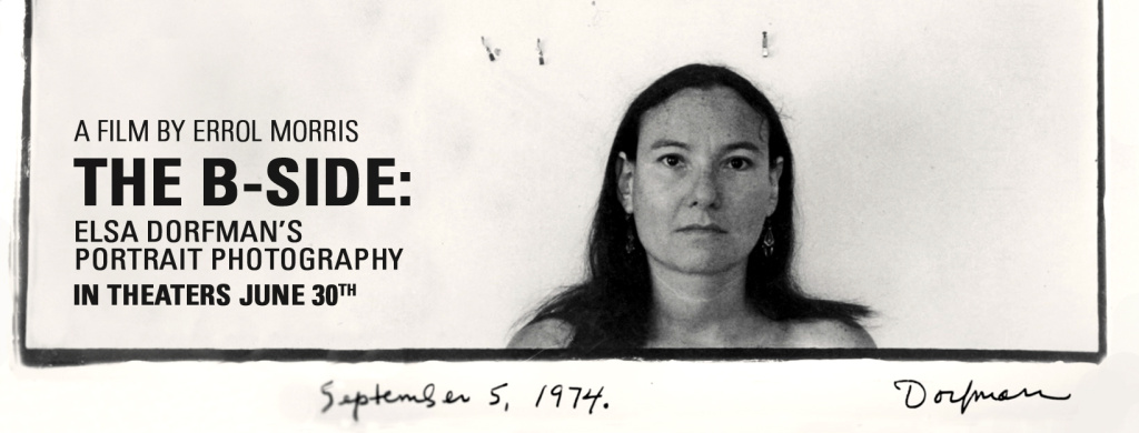 The B-Side, a documentary about Elsa Dorfman by Errol Morris. This is facebook timeline photo.