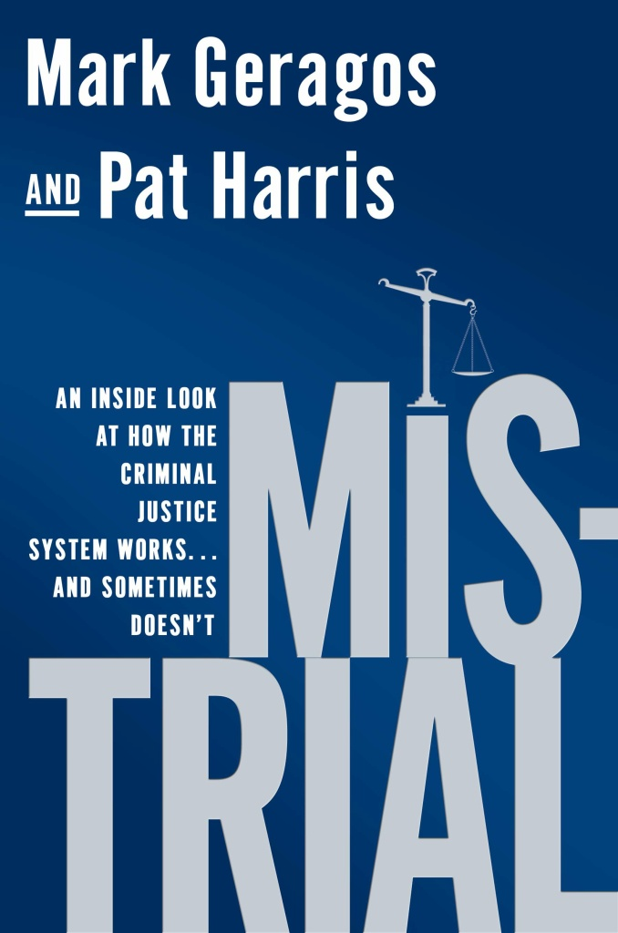 Leading defense attorneys Mark Geragos and Pat Harris co-author,