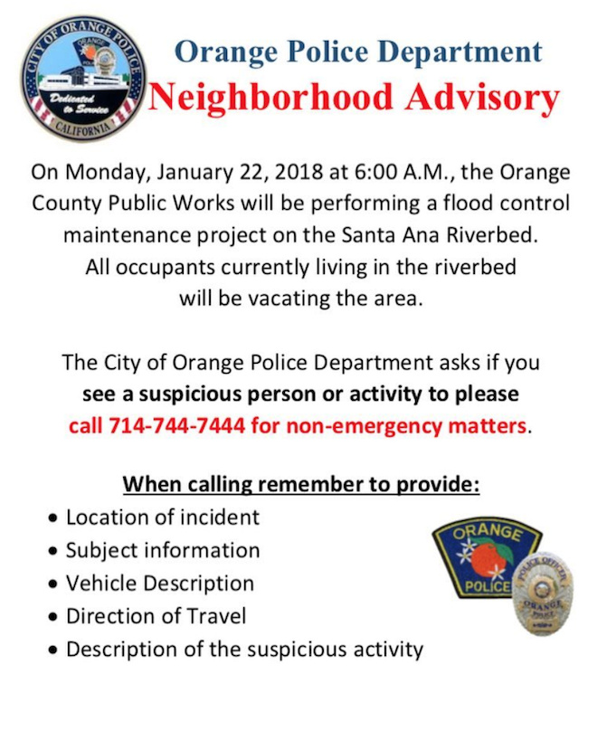 The city of Orange posted flyers warning residents of the pending clearing of homeless encampments along the adjacent Santa Ana River in January 2018. Advocates for the homeless point to the flyers as evidence that surrounding cities won't tolerate an influx of displaced homeless people camping on their streets and sidewalks.