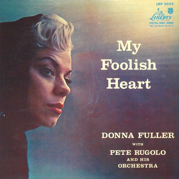 "Donna Fuller's debut album, ""My Foolish Heart,"" recorded at Capitol Records, 1957"