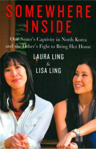 Laura Ling and her sister Lisa's book about the traumatic experience of being detained by a hostile country