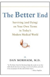 41863 lead 'The Better End: Surviving (and Dying) on Your Own Terms in Todays Modern Medical World' according to Dan Morhaim  photo