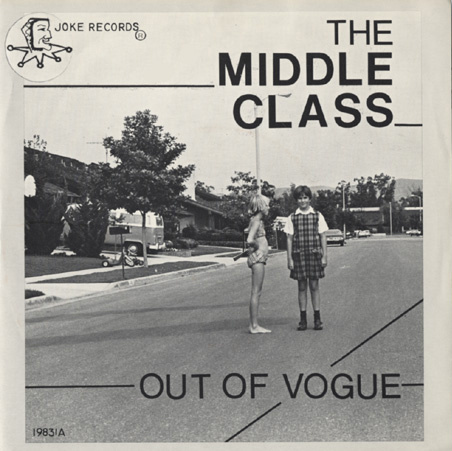 The Middle Class's first record. Mike Atta, the OC hardcore punk band's guitarist, died on Easter of cancer.