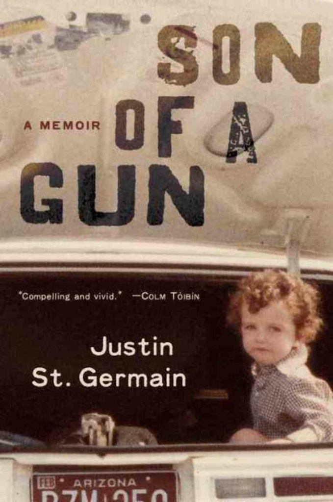 Cover art for Justin St. Germain's new book, Son of a Gun.