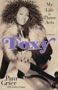 Pam Grier's memoir, Foxy: My Life in Three Acts, included some material not suitable for air. Hint: it has to do with Richard Pryor.