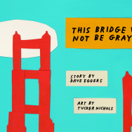 "The cover of ""This Bridge Will Not Be Gray."""