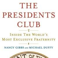 Nancy Gibbs- The Presidents Club