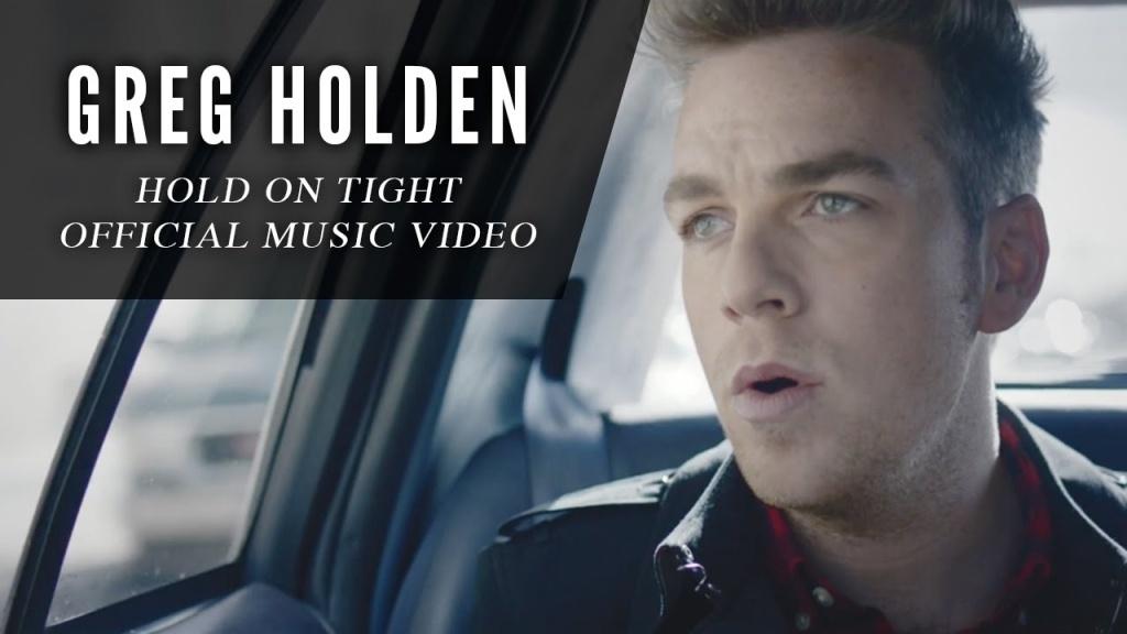 Greg Holden, 'Hold On Tight.'