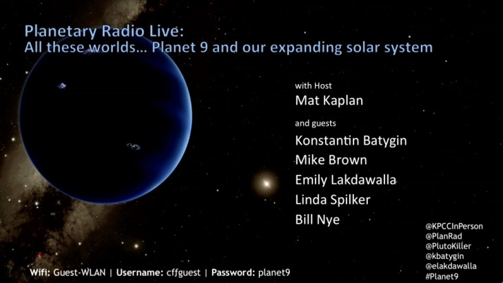 Planetary Radio Live: All these worlds… Planet 9 and our expanding solar system