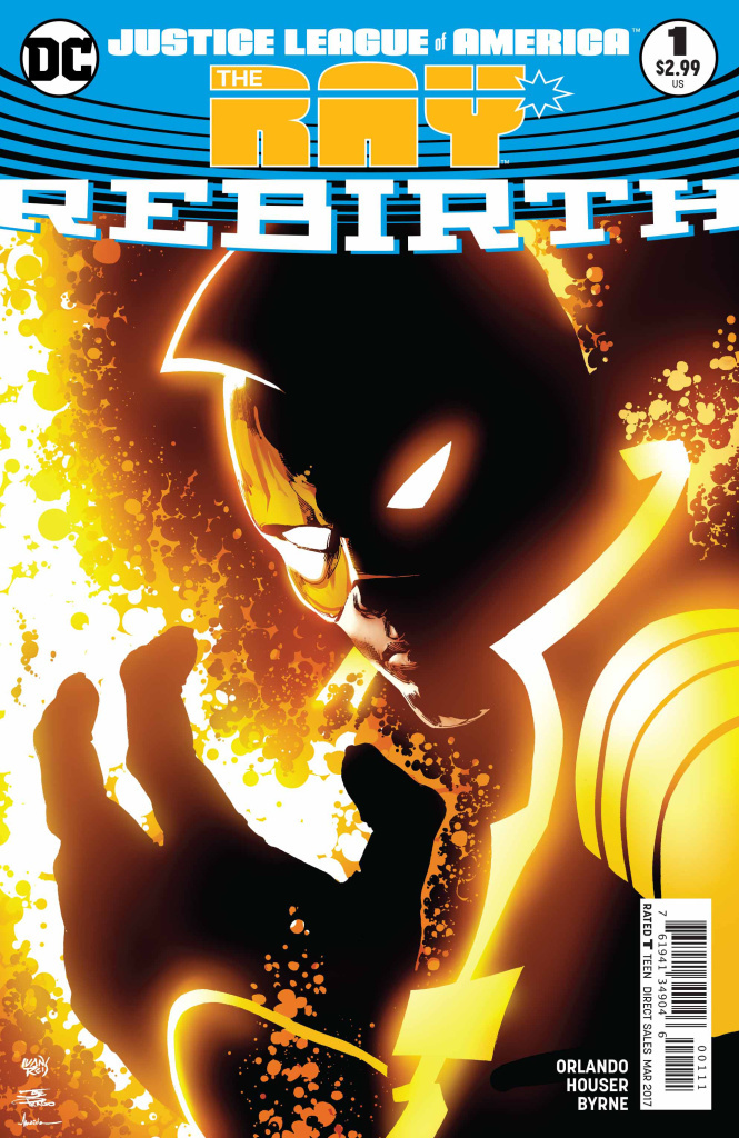 Cover of the prodigiously titled <em>Justice League of America: The Ray: Rebirth #1; </em>art by Ivan Reis.