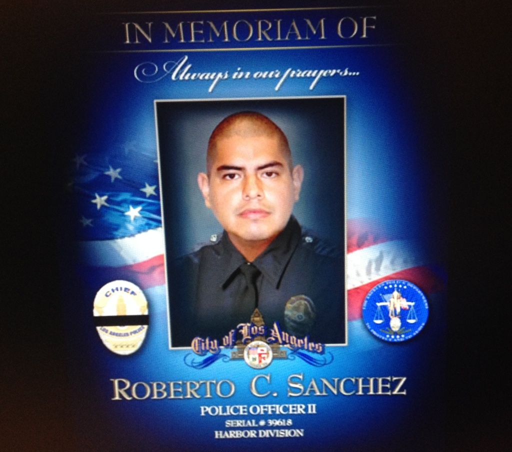 Officer Roberto Sanchez was killed May 3, 2014 in a Harbor City crash. While following a suspect in a car, an SUV broadsided the patrol car. Sanchez had six years service with the LAPD.