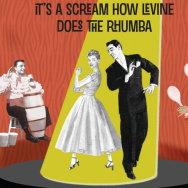 It's a Scream How Levine Does the Rhumba the Latin Jewish Music Story