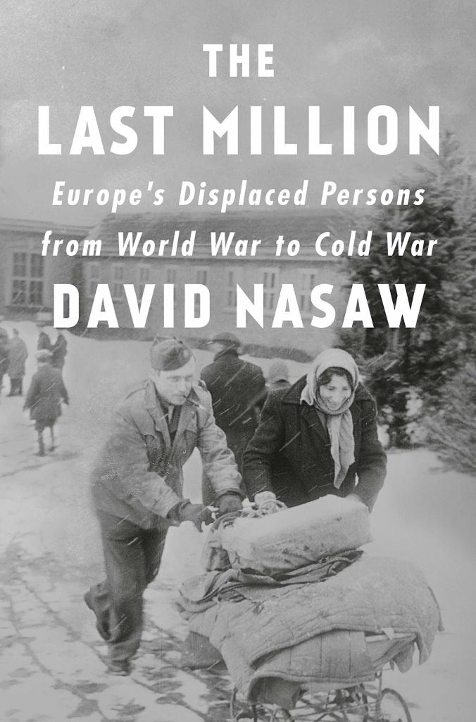 The Last Million, by David Nasaw