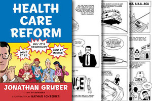 "Jonathan Gruber, ""Health Care Reform"""