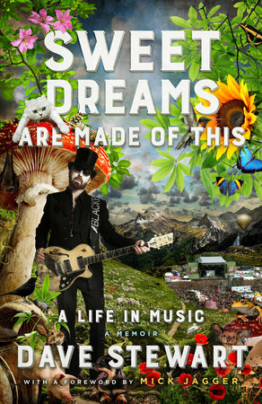 """Sweet Dreams Are Made of This: A Life in Music"" by Dave Stewart"