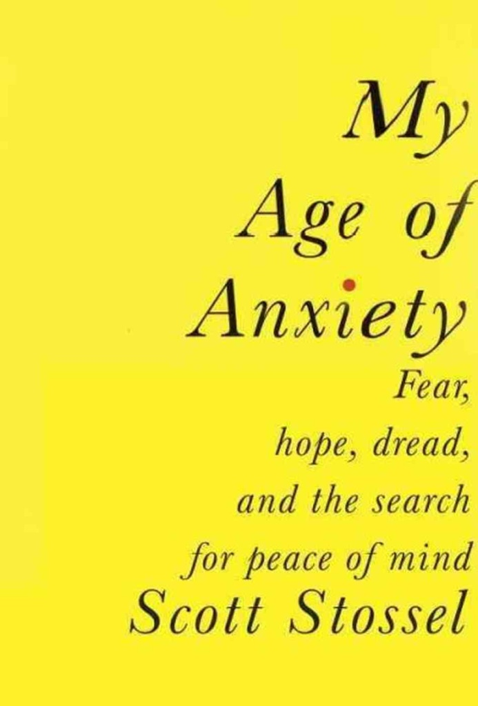 Scott Stossel, editor of The Atlantic magazine, reflects on his anxiety in