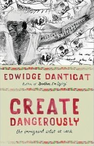 Edwidge Danticat reflects on what it means to be an immigrant artist from a country in turmoil.