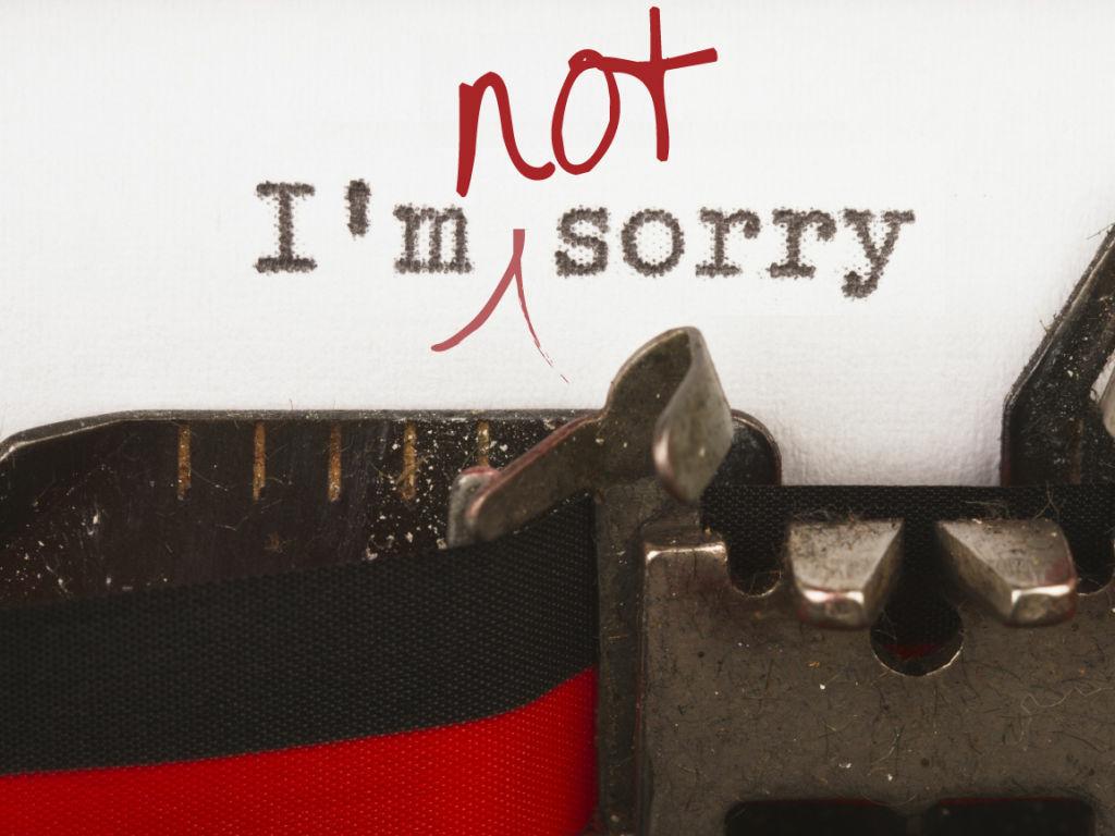 I'm not sorry.