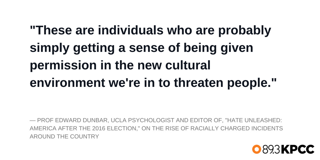 Professor Edward Dunbar, UCLA psychologist on the racially charged incidents happening throughout the country.