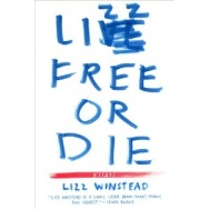 Lizz Free of Die: Essays