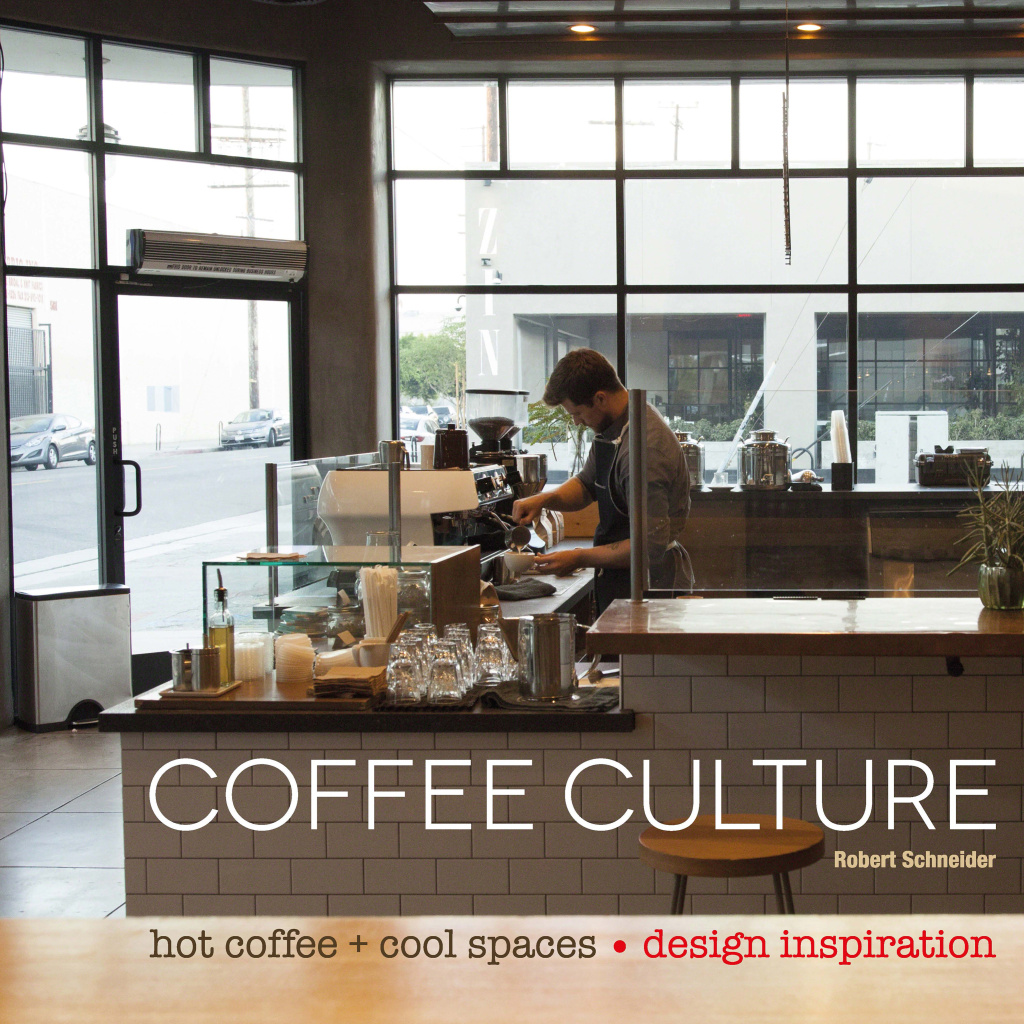 """Blue Bottle Coffee in Downtown LA (from the book """"Coffee Culture: Hot Coffee + Cool Spaces"""" by Robert Schneider)."""