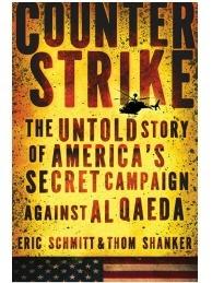 Counterstrike: The Untold Story of American's Secret Campaign Against Al Qaeda