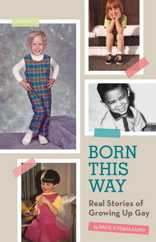 Book cover for the new book 'Born This Way: Real Stories of Growin Up Gay.
