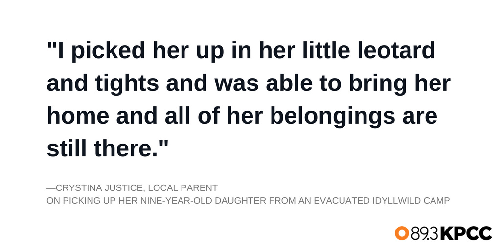 Crystina Justice on picking up her daughter from an Idyllwild camp that was evacuated.