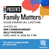 NPR Presents Family Matters: Your Financial Lifetime