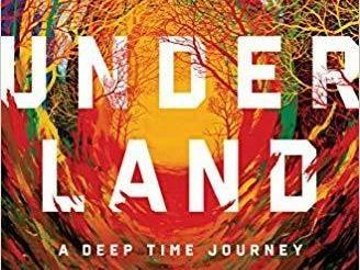 <em>Underland: A Deep Time Journey</em>, by Robert Macfarlane