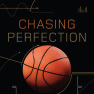 """""""Chasing Perfection"""" by Andy Glockner."""