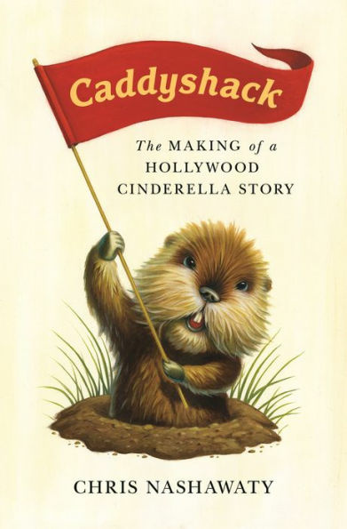 Chris Nashawaty's new book has the whole hilarious backstory to the making of Caddyshack.