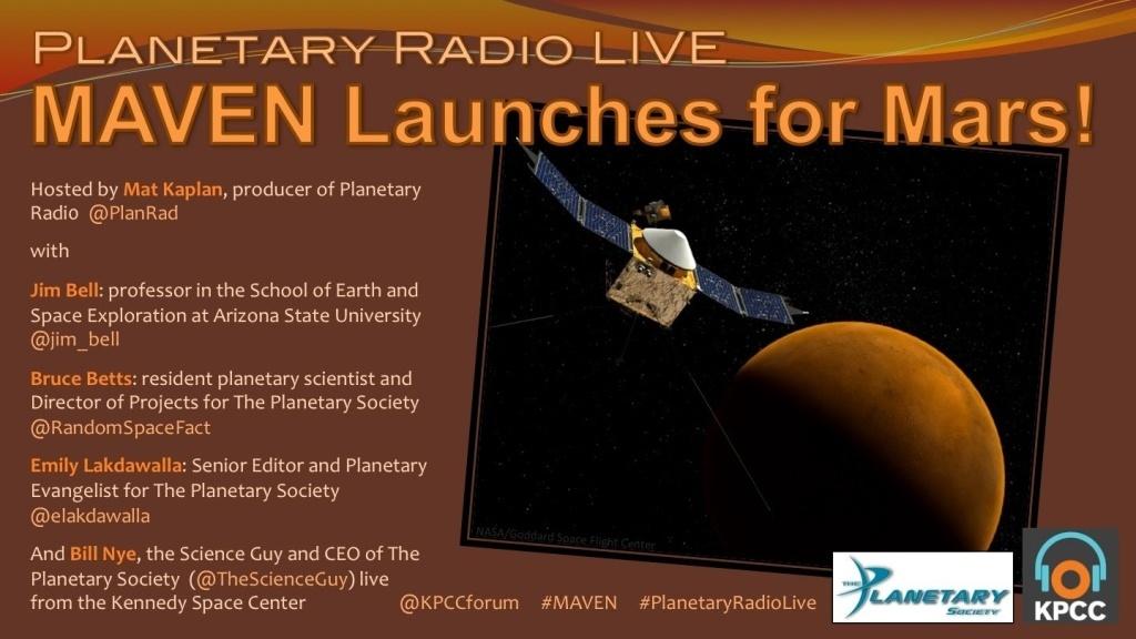 Planetary Radio Live - MAVEN launches for Mars!
