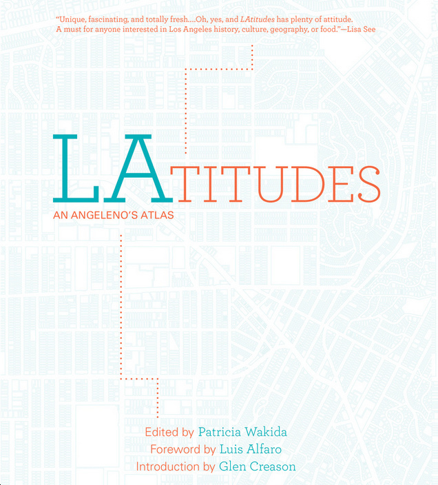 A screenshot of the cover for 'LAtitudes: An Angeleno's Atlas,' from the book's website.