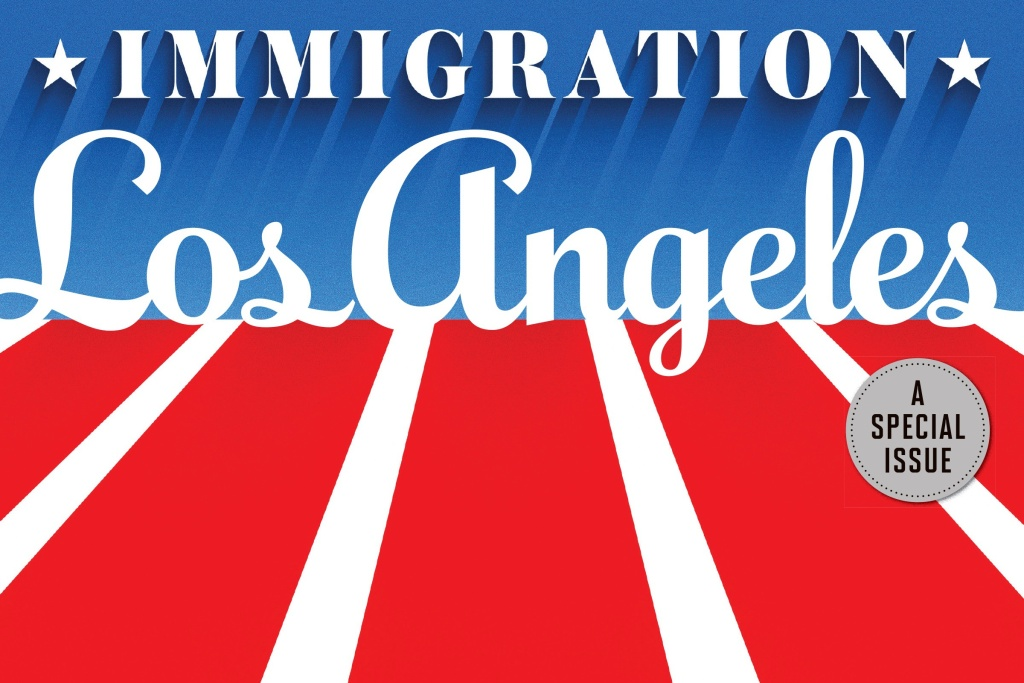 LA Magazine devoted its entire October 2016 issue to the topic of immigration, a theme more than a year in the making, said editor Mary Melton. (Photo courtesy of LA Magazine.)