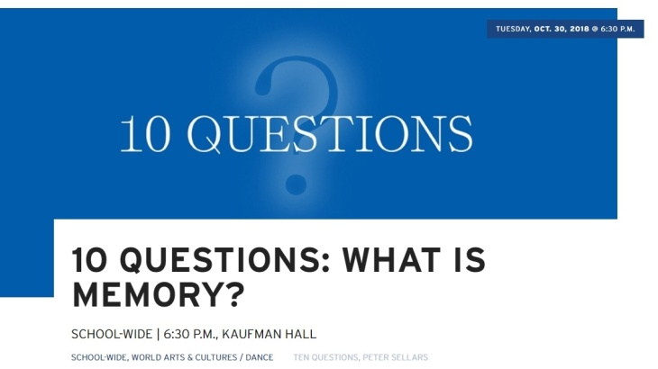 UCLA School of the Arts and Architecture - 10 Questions: What is Memory?