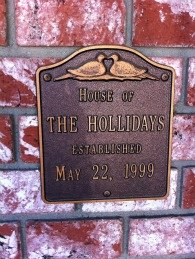 The plaque next to the Holliday house door. Laurel and her husband split up in 2008.