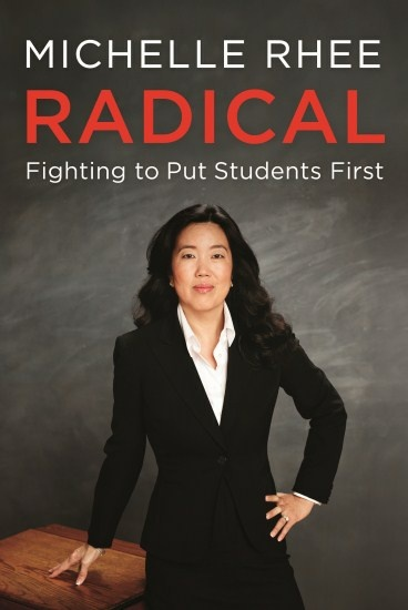 Education reform activist Michelle Rhee's new memoir,