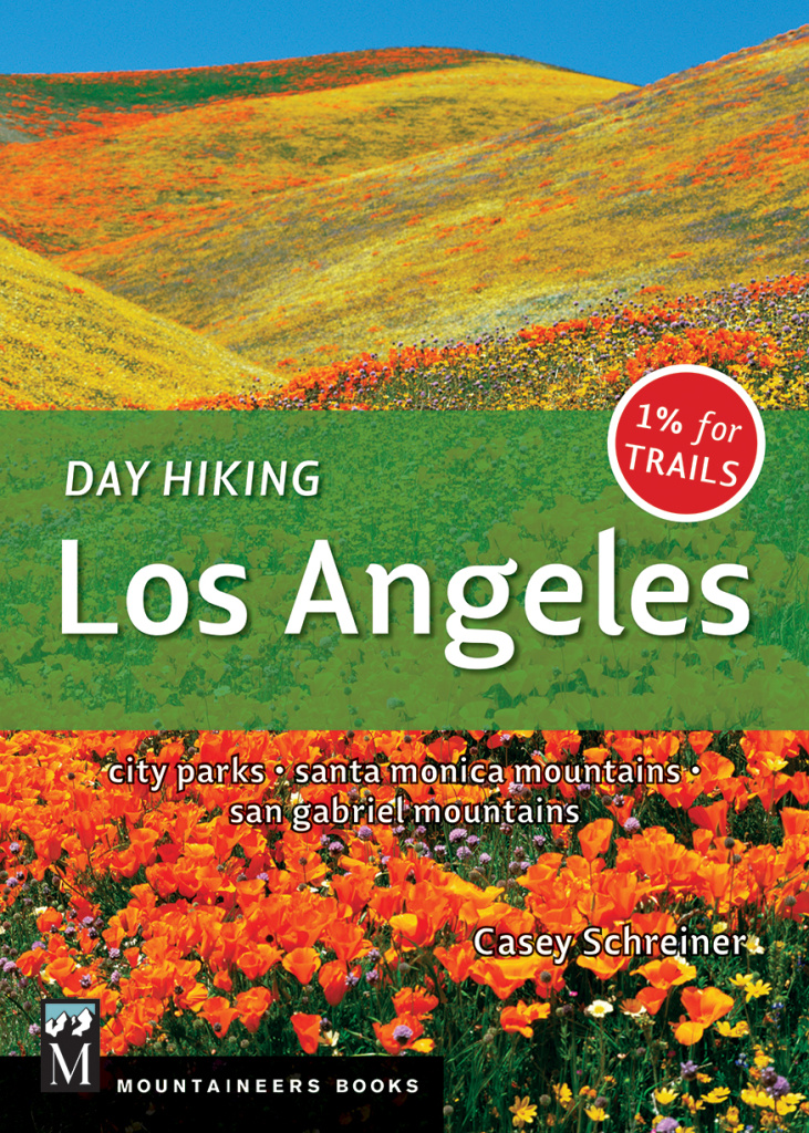 """Day Hiking Los Angeles,"" by Casey Schreiner"