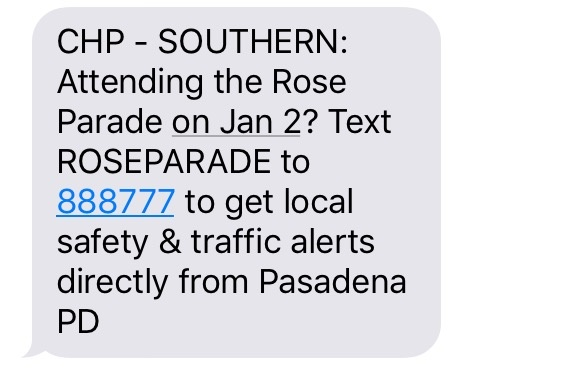 A text message sent out by the Southern Region office of the California Highway Patrol in Los Angeles on Dec. 29, 2016 — three days before the Jan. 2 Tournament of Roses Parade.