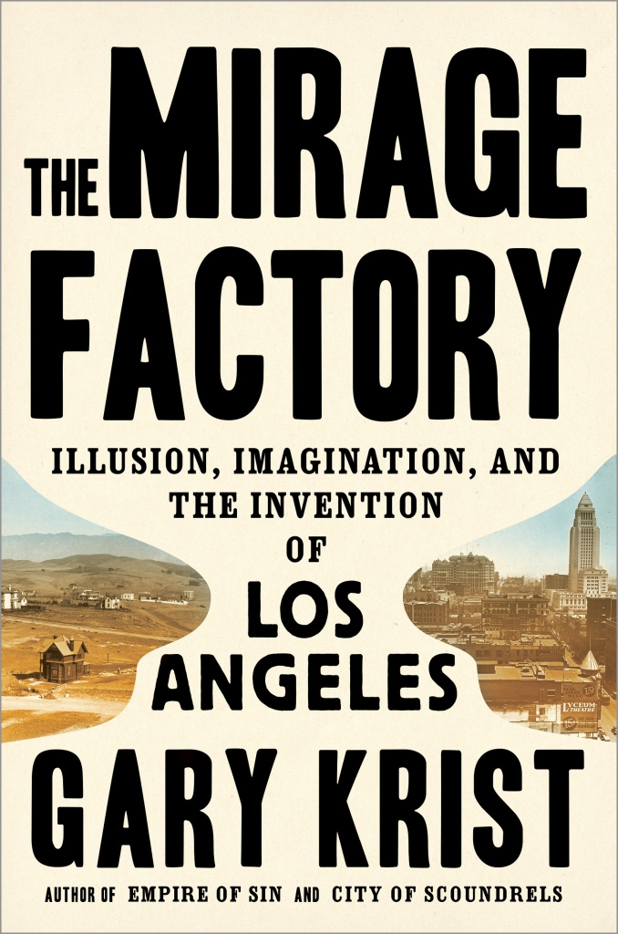 The Mirage Factory, by Gary Krist