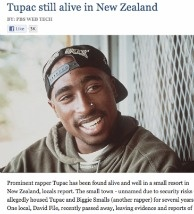 Hackers with the group Lulzsec posted fake stories on the PBS website, including one that claimed Tupac was alive and living in New Zealand.