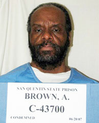 In this June 2007 photo released by the California Department of Corrections is condemned inmate Albert Greenwood Brown. Brown is scheduled to die at San Quentin State Prison in San Quentin, Calif., for the rape and murder of a 15-year-old Riverside County girl abducted on her way home from school in 1980.
